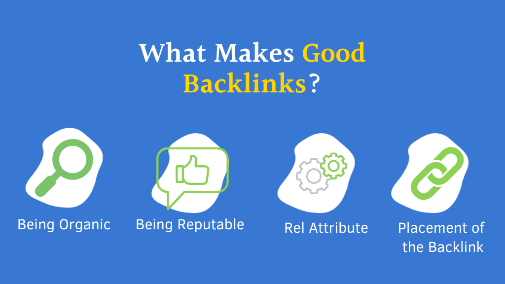 What Makes Good Backlinks