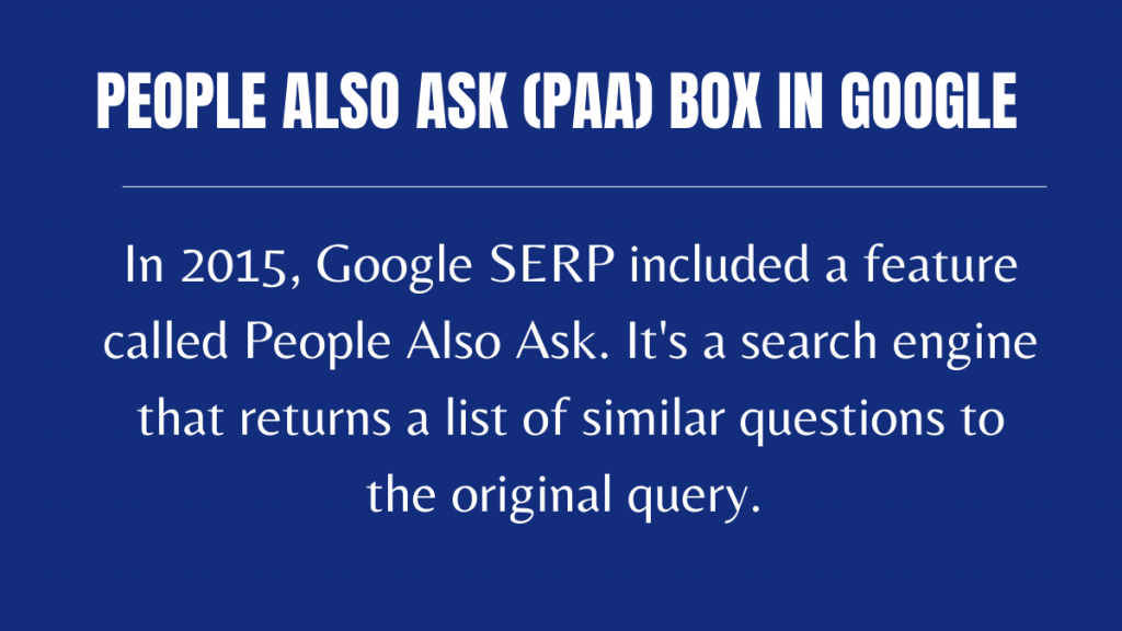 People Also Ask (PAA) box in Google