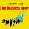 SEO for Business Growth 8 proven ways
