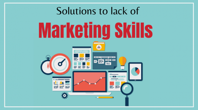 Solutions to lack of marketing skills