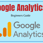 What is Google Analytics – Beginners Guide